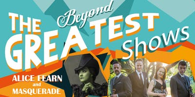 "Feast Festival presents ""Beyond the Greatest Shows"""