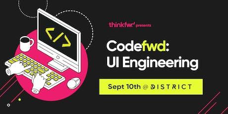 Code:fwd - UI Engineering tickets