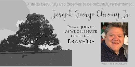 BraveJoe's Celebration of Life tickets