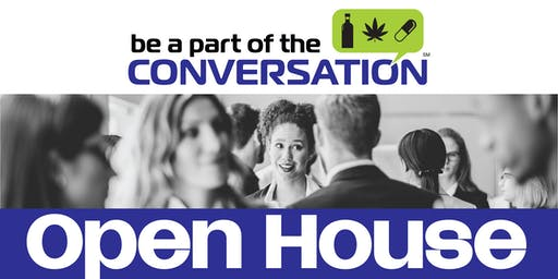 Be a Part of the Conversation Open House
