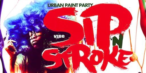 Sip N Stroke   Urban Paint Party  MEGA SESSION (8pm - 11pm)