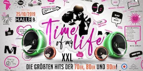 Time of my Life - XXL Edition - Die größten Hits der 70er, 80er und 90er Tickets