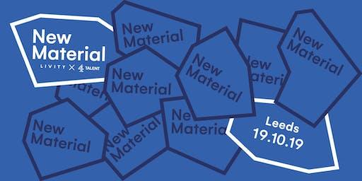 4Talent x Livity presents: NEW MATERIAL Leeds