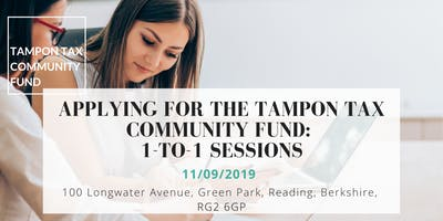 Applying to the Tampon Tax Community Fund:  1-to-1 sessions