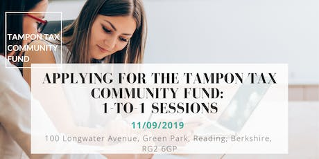 Applying to the Tampon Tax Community Fund:  1-to-1 sessions tickets