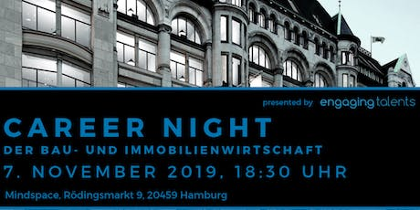 CAREER NIGHT der Bau- und Immobilienwirtschaft in Hamburg Tickets