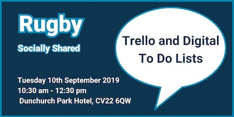 Rugby Socially Shared - 'Trello and Digital To Do Lists' tickets