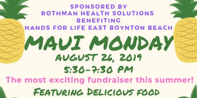 Maui Monday Fundraiser Benfiting Hands For Life