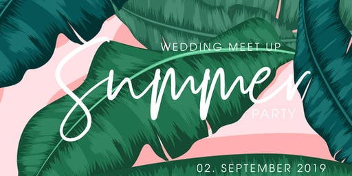 Wedding Meetup - Summer Party 2019!