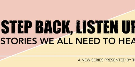 Step Back Listen Up: Stories we all need to hear - Blackout Improv tickets