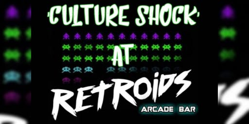 Culture Shock's Monthly Meet - Hosted By Retroids Arcade Bar