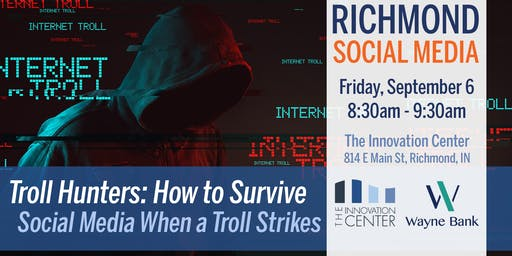 Troll Hunters: How to Survive Social Media When a Troll Strikes