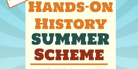 Hands on History Summer Scheme 27th-30th August tickets
