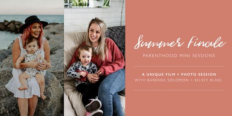 Summer Finale | Parenthood Mini Sessions tickets