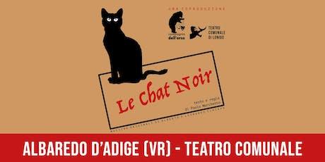 Le Chat Noir biglietti