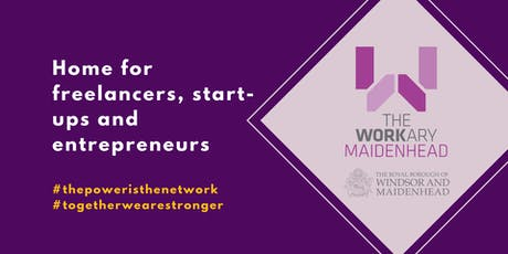 Try Out Tuesday for SME's, Startups + Entrepreneurs @TheWorkary, Maidenhead tickets