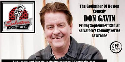 The Godfather Of Boston Comedy DON GAVIN at Salvatore's Comedy Series