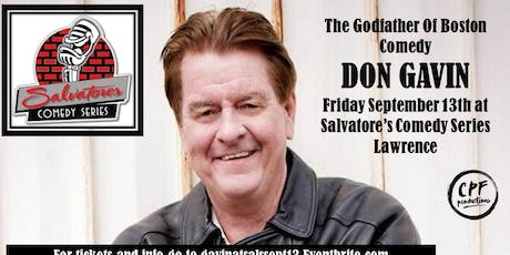 The Godfather Of Boston Comedy DON GAVIN at Salvatore's Comedy Series tickets