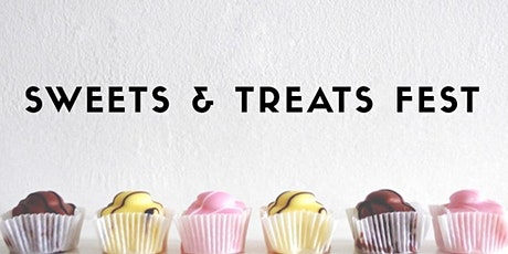 Sweets and Treats Fest tickets