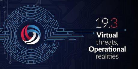 CyNam 19.3 - Virtual threats, Operational realities tickets