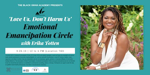 """Love Us, Don't Harm Us"" - Emancipation Circle with Erika Totten"