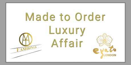 Made to Order Luxury Affair tickets