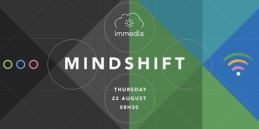 Mindshift @ immedia