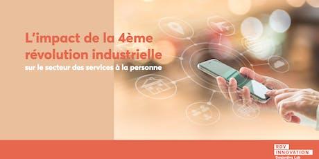Les services à la personne à l'heure de la 4ème révolution industrielle (mtl) billets