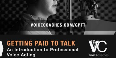 Houston - Getting Paid to Talk, An Intro to Professional Voice Overs
