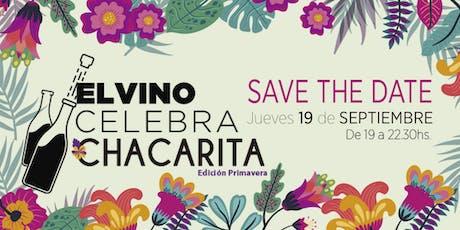 El Vino Celebra edición Chacarita entradas
