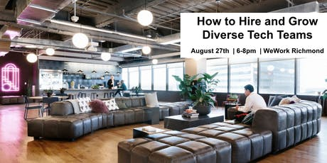 How to Hire, Grow, and Support Diverse Tech Teams tickets