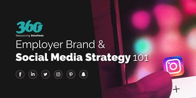 Employer Brand & Social Media Strategy 101 - Birmingham Sept 2019