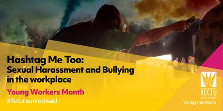 Hashtag Me Too: Sexual Harassment and Bullying in the Workplace tickets