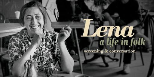 Lena: A Life in Folk Screening and Conversation