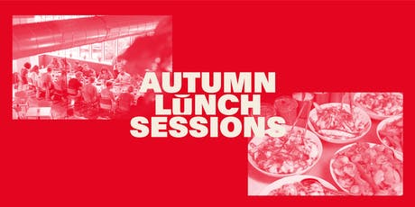 PLATF9RM Autumn Lunch Summer Sessions tickets
