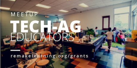 Tech-Ag Educators Meetup tickets