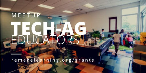 Tech-Ag Educators Meetup