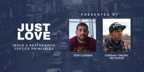 Just Love: Jesus and Restorative Justice Principles tickets