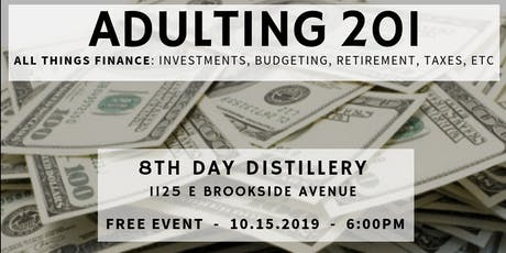 Adulting 201: Investments, Budgeting, Taxes and More!  tickets