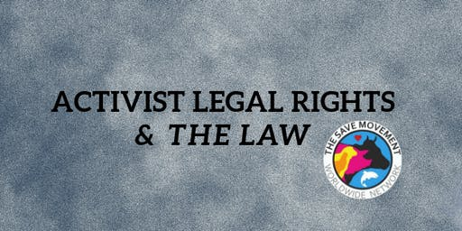 Activist Legal Rights & the Law