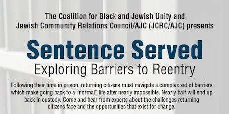 Sentence Served – Exploring Barriers to Reentry tickets