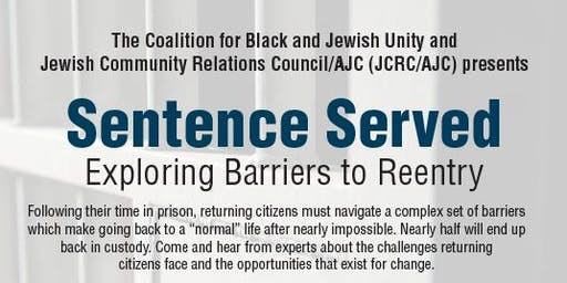 Sentence Served – Exploring Barriers to Reentry