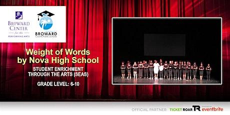 Weight of Words by Nova High School tickets