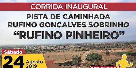 """Corrida inaugural Pista de Caminhada """"Rufino Sobrinho"""" ingressos"""