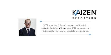 SFTR Reporting Kaizen Core Training  tickets