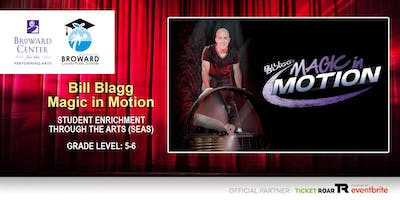 Bill Blagg Magic in Motion