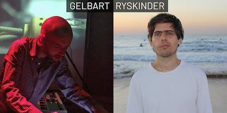 RYSKINDER / GELBART Tickets