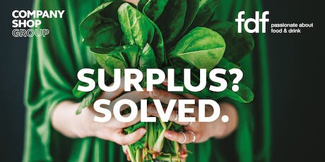 Doing Good with Your Food and Drink Surplus tickets