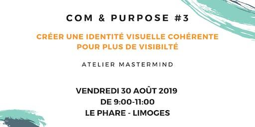 [COM&PURPOSE] Créer une identité visuelle cohérente pour plus de visibilité