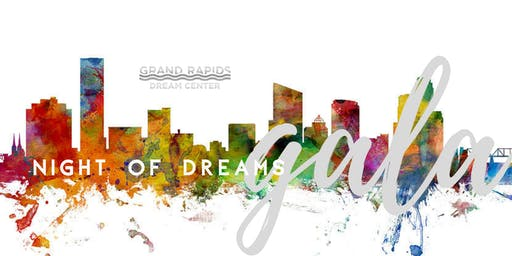 Grand Rapids Dream Center Gala - A Night of Dreams